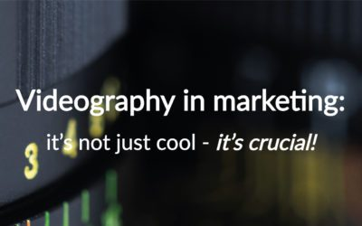 Videography in marketing